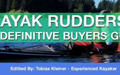 Kayak Rudder Ultimate Guide